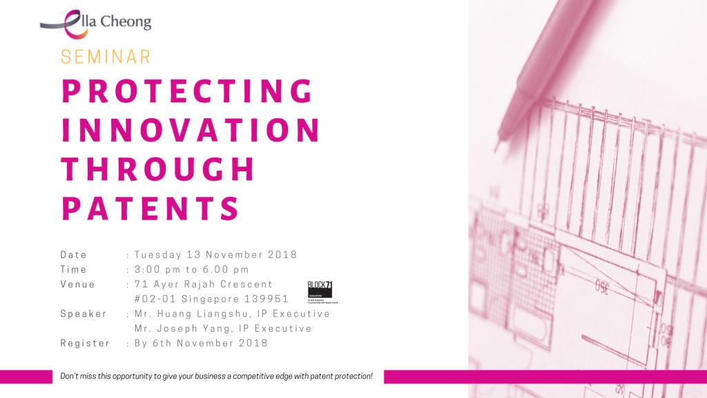 Seminar Protecting Innovation through Patents